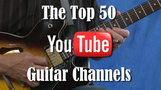 Top 50 Youtube Guitar Channels Guitar Treats