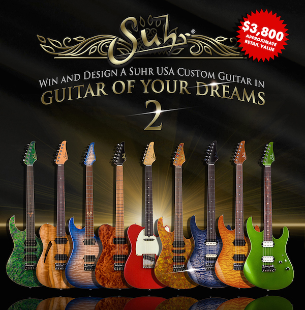 Win a Custom Suhr Guitar and Other Giveaways